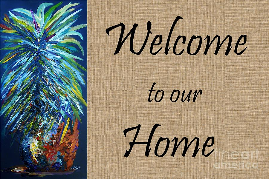 Welcome To Our Home Painting