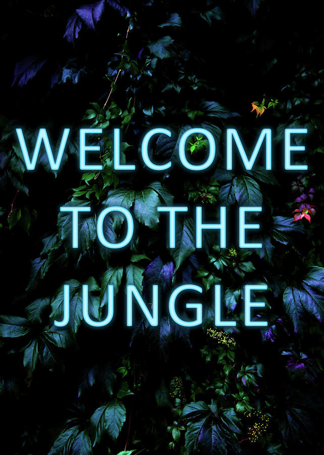 Neon Mixed Media - Welcome to the Jungle - Neon Typography by Nicklas Gustafsson