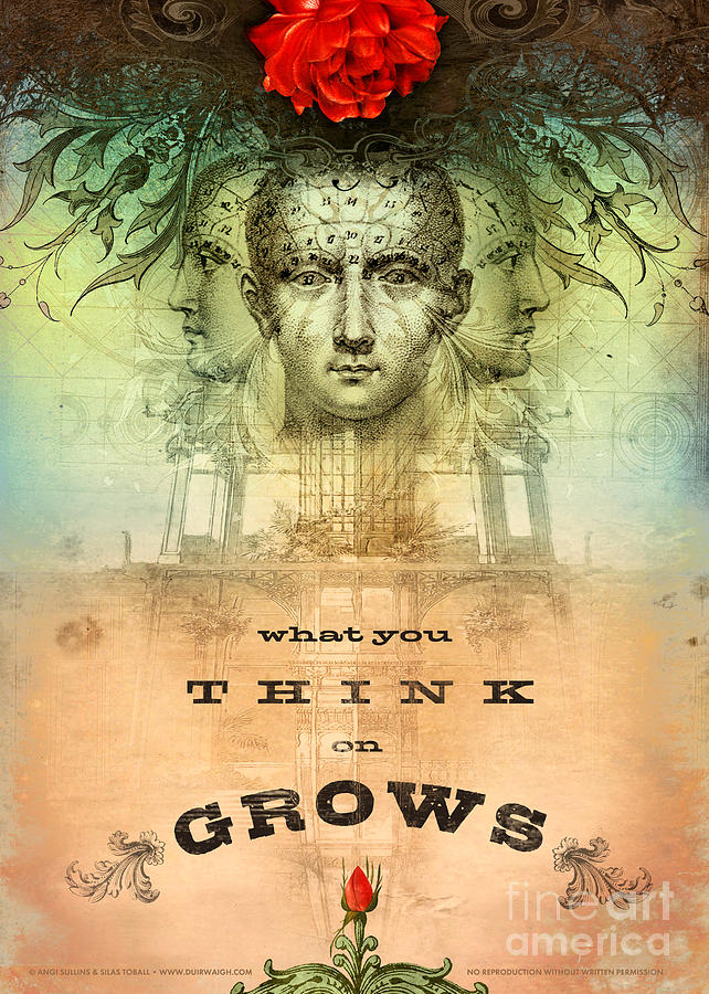 Mind Digital Art - What You Think On Grows by Silas Toball