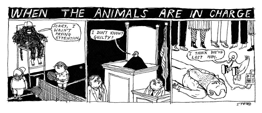 When the Animals Are in Charge Drawing by Edward Steed