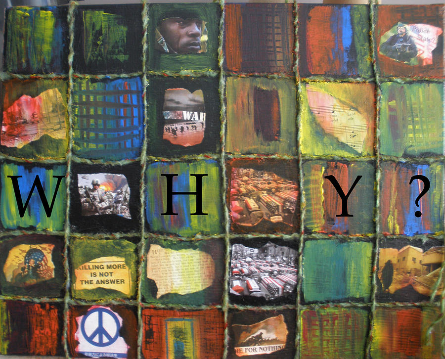 War Painting - Why-2 by Heike Braxton