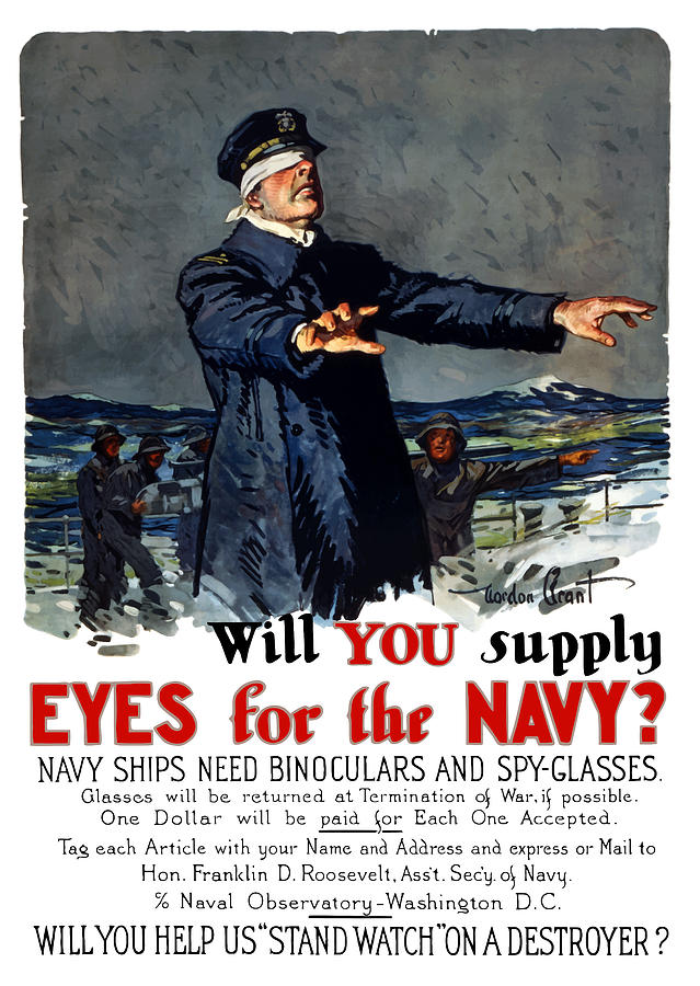 Ww1 Painting - Will You Supply Eyes For The Navy by War Is Hell Store