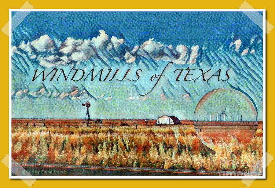 Windmills Digital Art - Windmills of Texas by Karen Francis