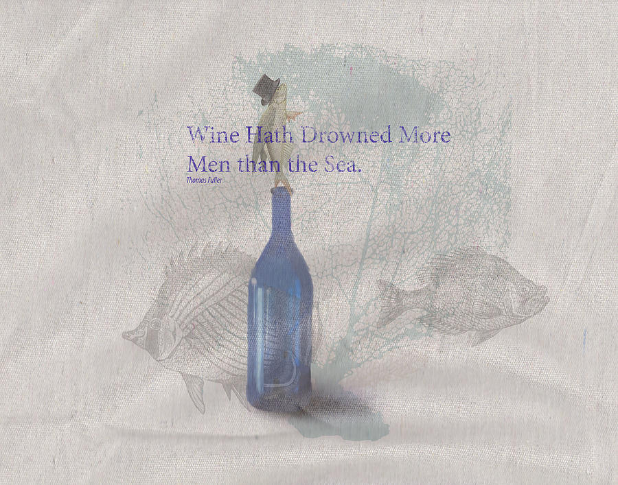Wine Hath Drown More Men Than The Sea Painting