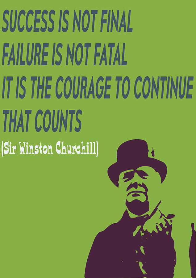 Winston Churchill Digital Art - Winston Churchill Motivation Quote by Luckys Gift