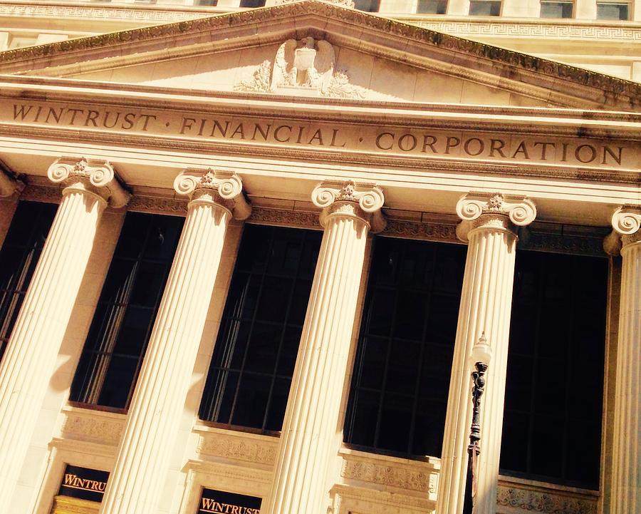 Wintrust Financial Corporation Photograph by Jacqueline Manos