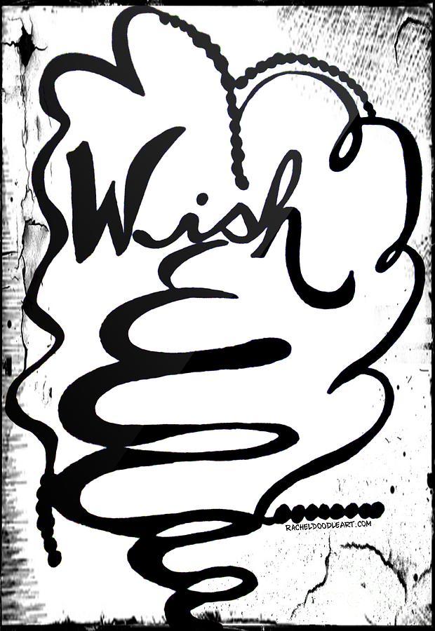 Doodle Drawing - Wish by Rachel Maynard