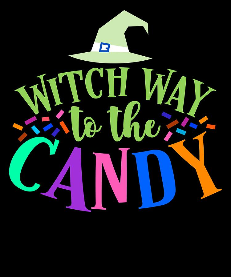 Colorful Drawing - Witch Way To The Candy Halloween Funny Humor Colorful by Cameron Fulton