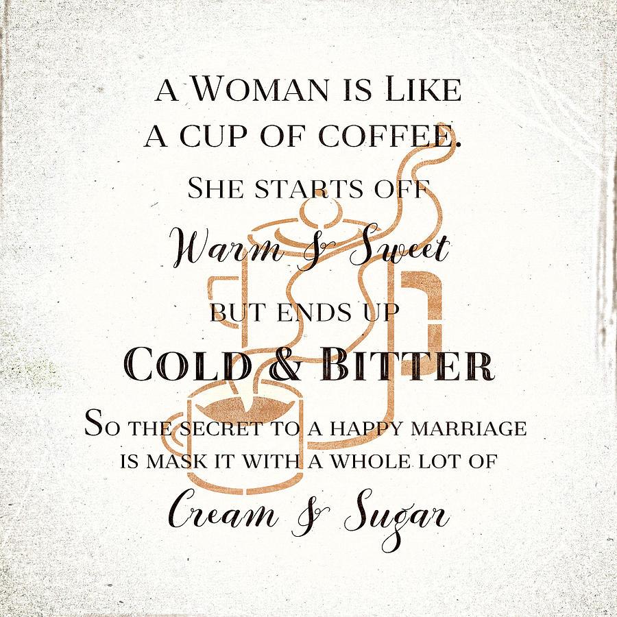 Woman Like Coffe Happy Marriage Secret by Tracie Kaska