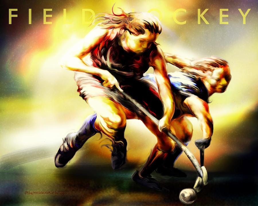 Field Hockey Painting - Women In Sports - Field Hockey by Mike Massengale