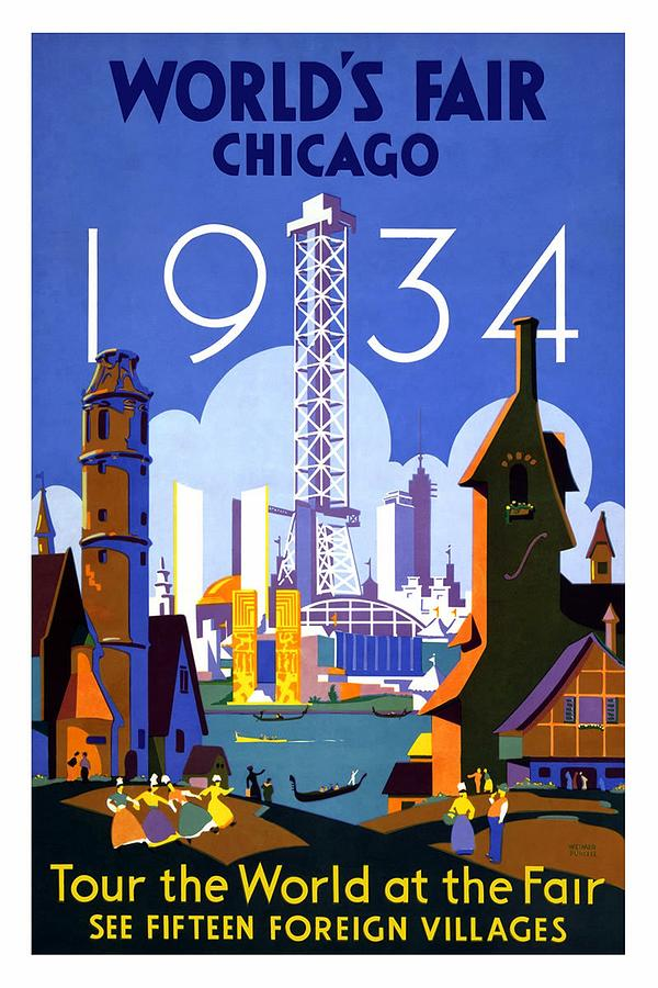 Worlds Fair - Chicago - 1934 Tour The World At The Fair - Retro Travel Poster - Vintage Poster Mixed Media