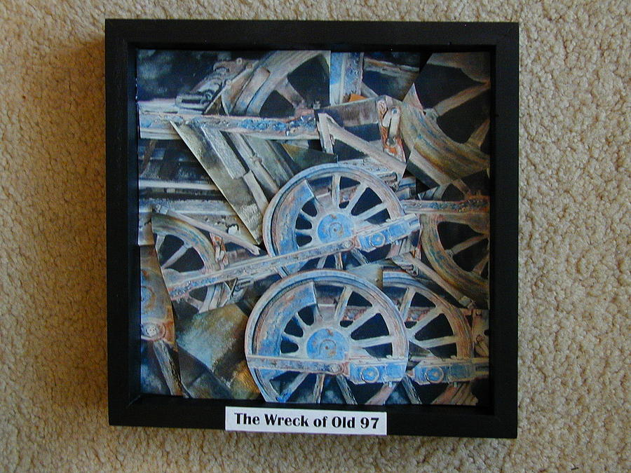 Collage Painting - Wreck Of Ol97 by Dwight Williams