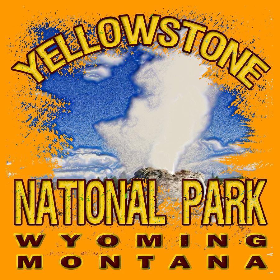 Yellowstone National Park Digital Art - Yellowstone National Park by David G Paul