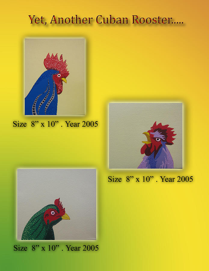 Birds Painting - Yet Another Cuban Rooster by Pablo Hernandez