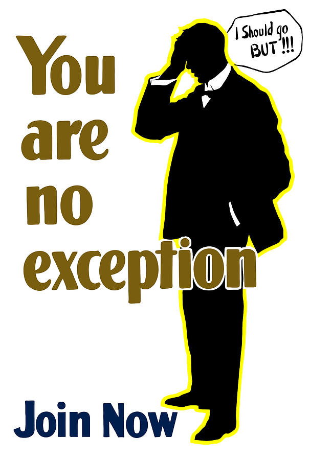 Ww1 Mixed Media - You Are No Exception - Join Now by War Is Hell Store