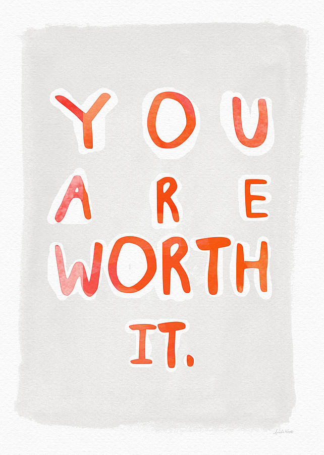 You Are Worth It Painting