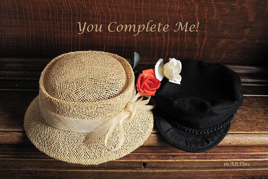 You Complete Me Photograph