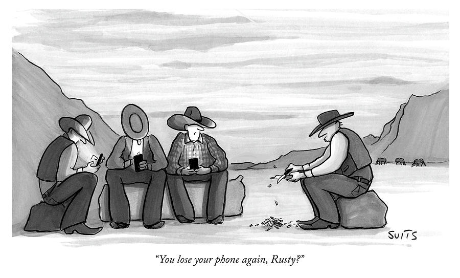 You Lose Your Phone Again Drawing by Julia Suits