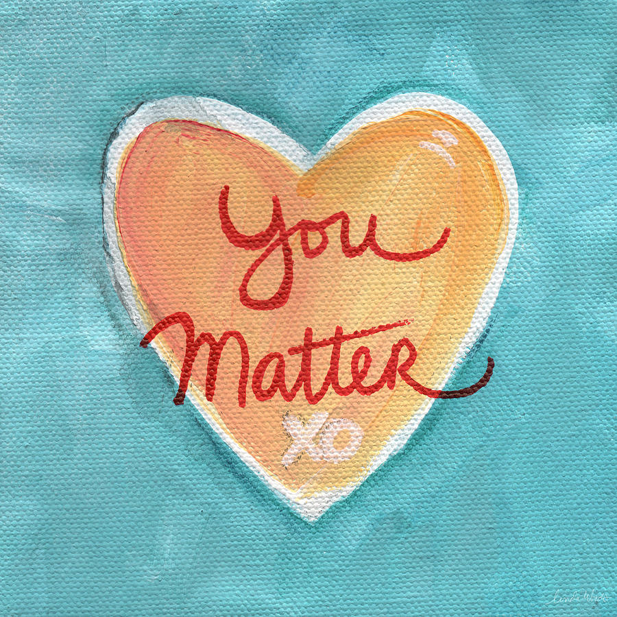 You Matter Love Painting