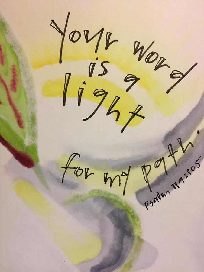Light Painting - Your Word is a Light by Vonda Drees