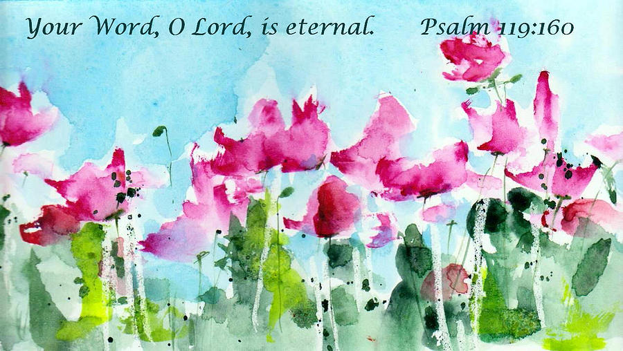 Poppies Painting - Your Word O Lord by Anne Duke