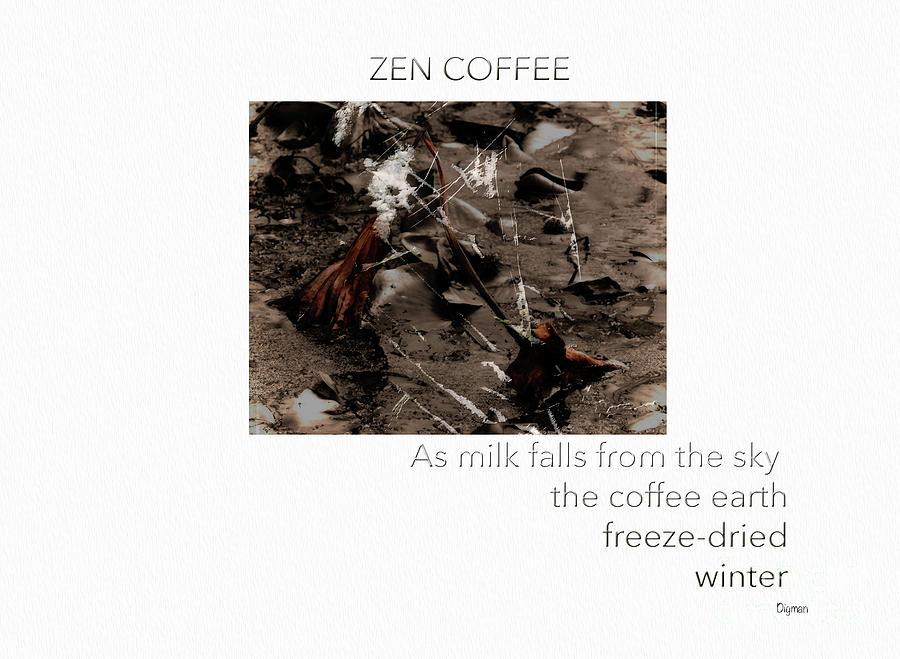 Zen Photograph - Zen Coffee  by Steven Digman