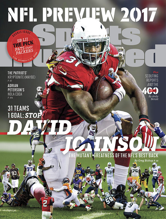 31 Teams, 1 Goal Stop David Johnson, 2017 Nfl Football Sports Illustrated Cover Photograph by Sports Illustrated