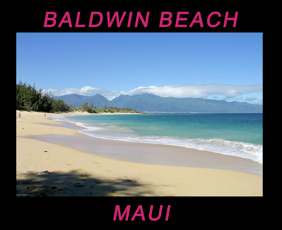 Baldwin Beach Maui by Frank DiMarco