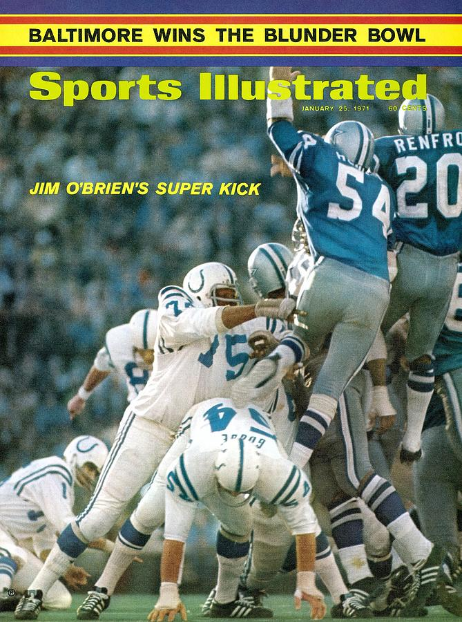 Baltimore Colts Jim Obrien, Super Bowl V Sports Illustrated Cover Photograph by Sports Illustrated