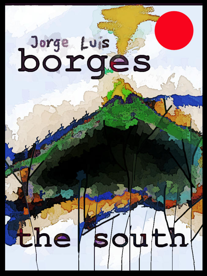 Borges The South poster by Paul Sutcliffe