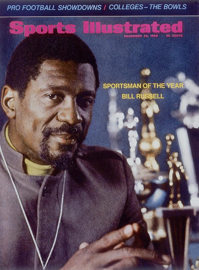 Boston Celtics Bill Russell, 1968 Sportsman Of The Year Sports Illustrated Cover Photograph by Sports Illustrated