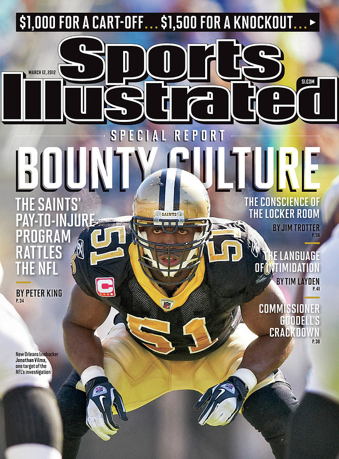 Bounty Culture Special Report Sports Illustrated Cover Photograph by Sports Illustrated