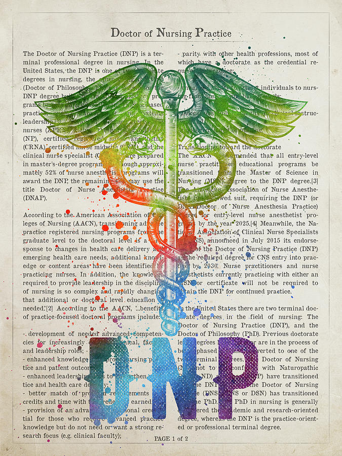 Dnp Digital Art - Doctor Of Nursing Practice Gift Idea With Caduceus Illustration  by Aged Pixel