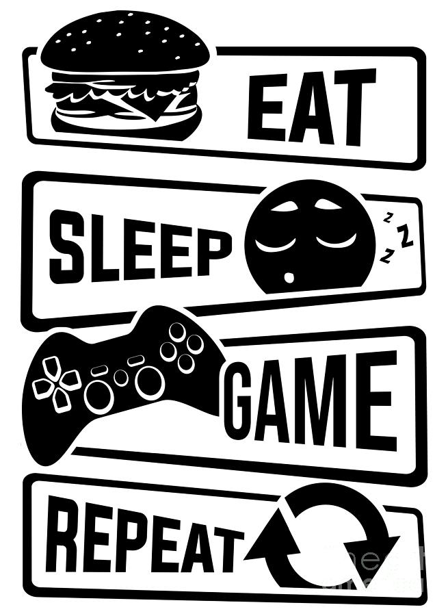 Eat Sleep Game Repeat Video Game Console Gaming Digital