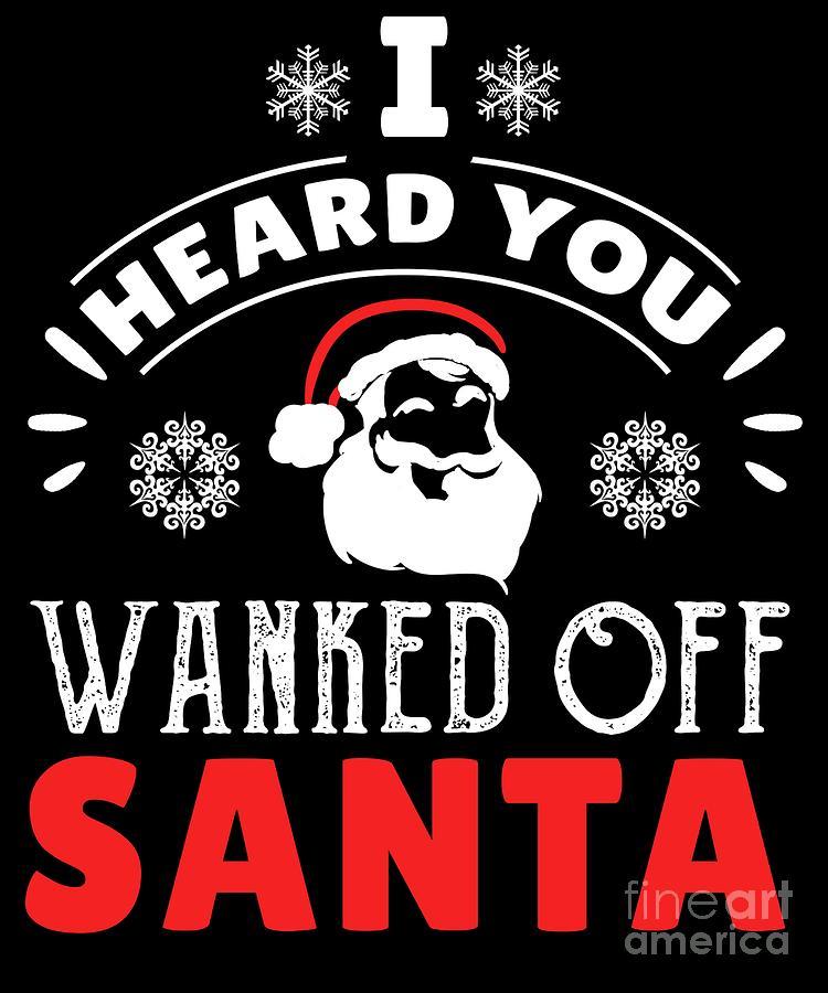Funny Christmas Quote Xmas Santa Claus Drunk Gift