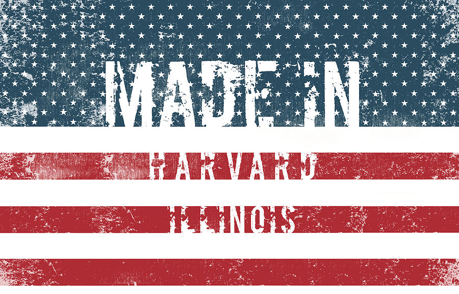 Harvard Photograph - Made In Harvard, Illinois by Tinto Designs