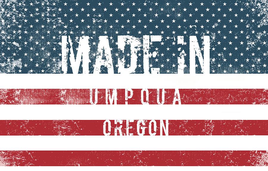 Made In Umpqua, Oregon Digital Art