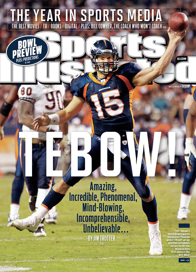Tebow Amazing, Incredible, Phenomenal, Incomprehensible Sports Illustrated Cover Photograph by Sports Illustrated