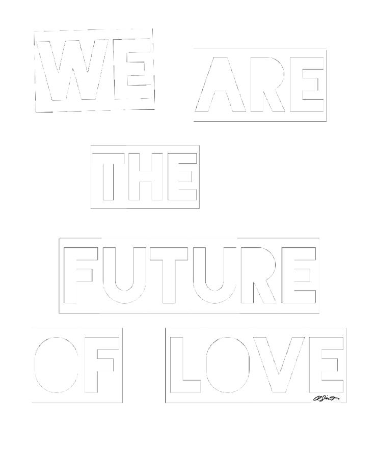 We are the future of love Painting by Clayton Singleton