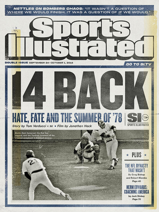 14 Back Hate, Fate, And The Summer Of 78 Sports Illustrated Cover Photograph by Sports Illustrated