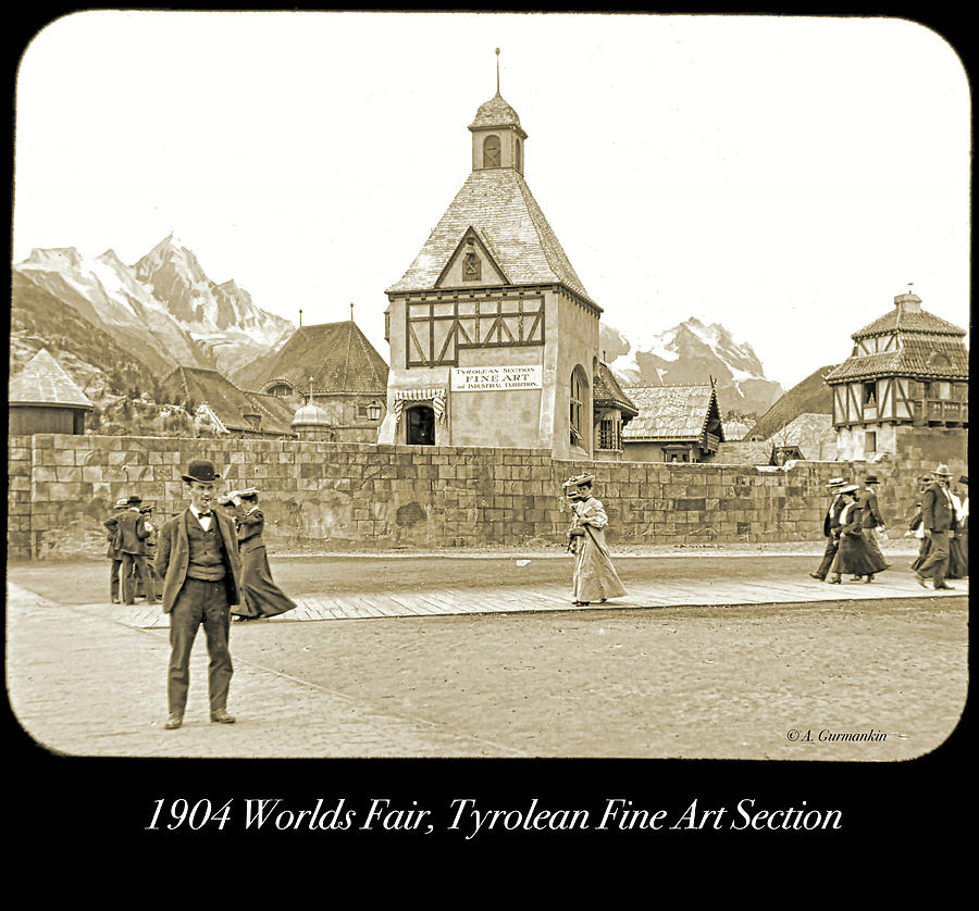 1904 Worlds Fair, Tyrolean Fine Art Section by A Gurmankin