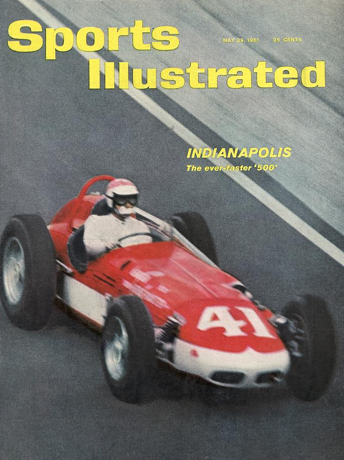 1961 Indy 500 Preview Sports Illustrated Cover Photograph by Sports Illustrated