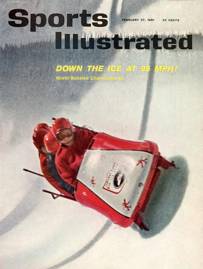 1961 World Bobsled Championships Sports Illustrated Cover Photograph by Sports Illustrated