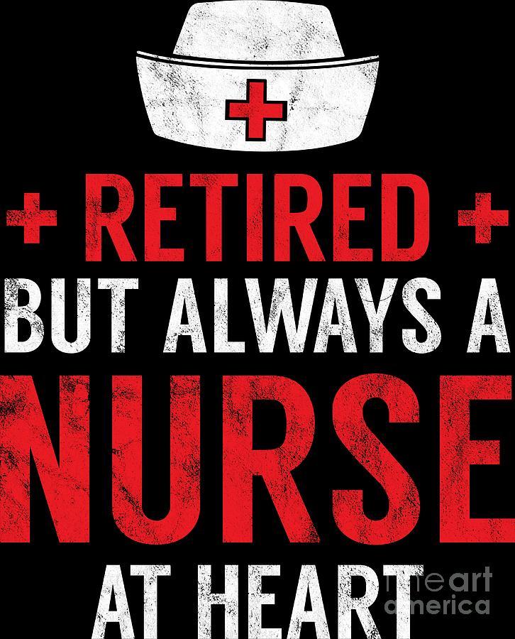 Always A Nurse At Heart Retirement Gift Idea