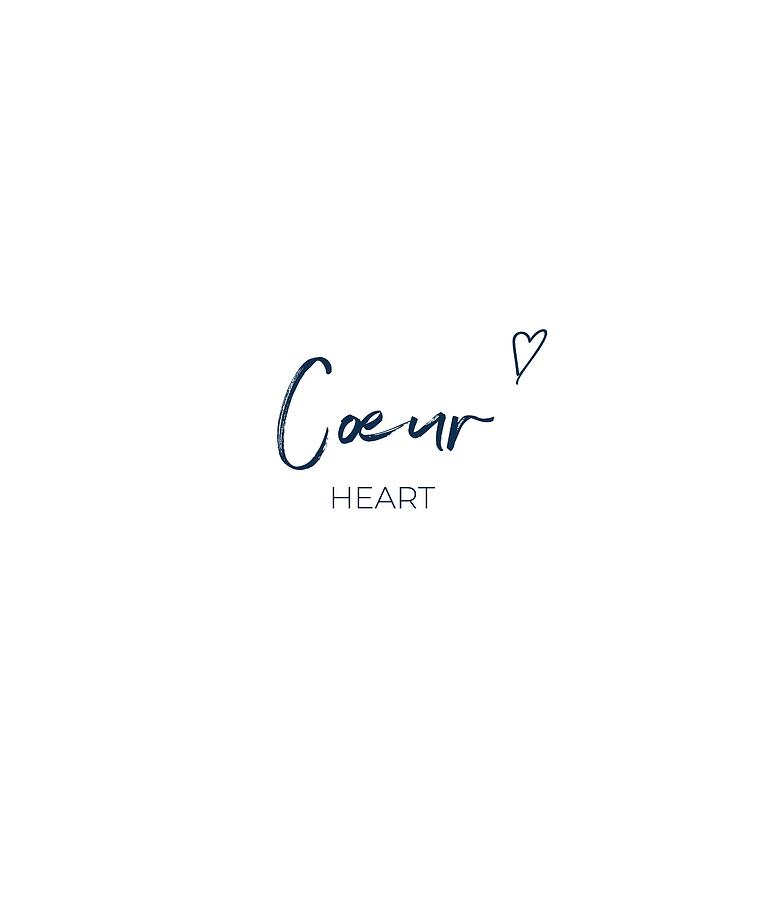 Coeur Heart Romantic French Idiom