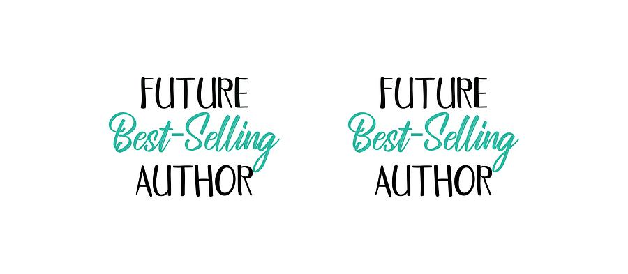 Future Best Selling Author Coffee Mug Design for Writers by Sandy Scharmer
