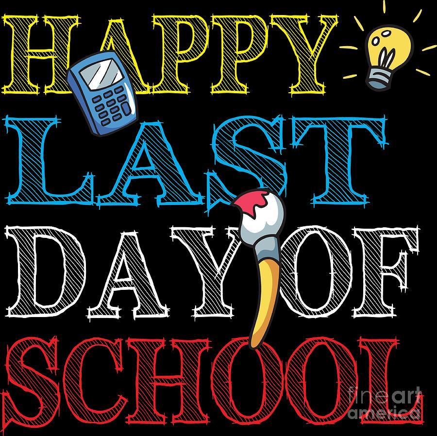 Teacher Last Day Of School Summer Vacation