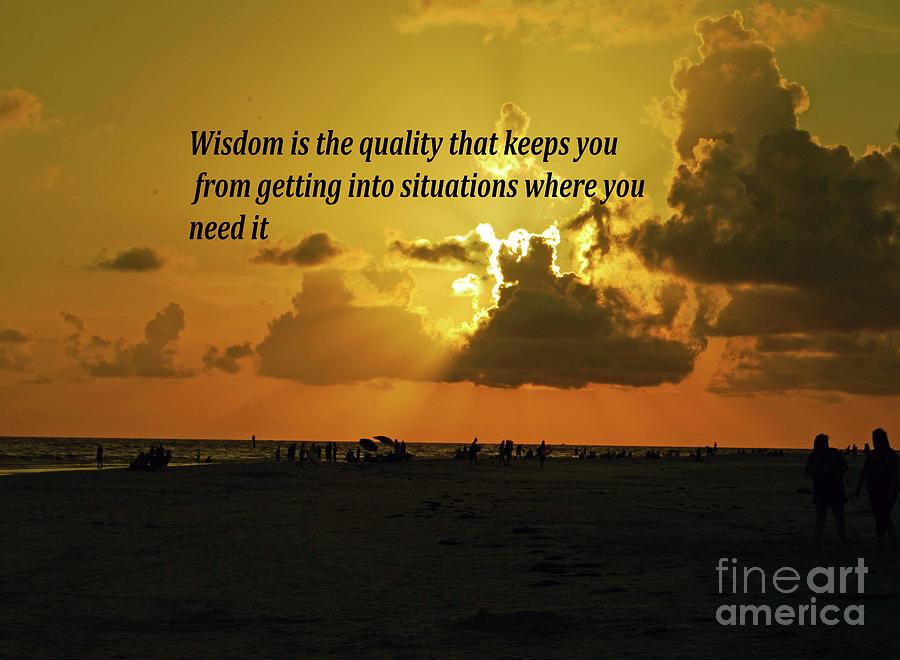 Inspirational Photograph - Wisdom by Gary Wonning