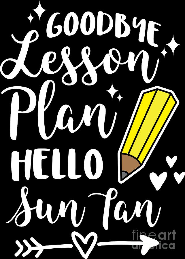 Teacher Goodbye Lesson Plan Summer Vacation