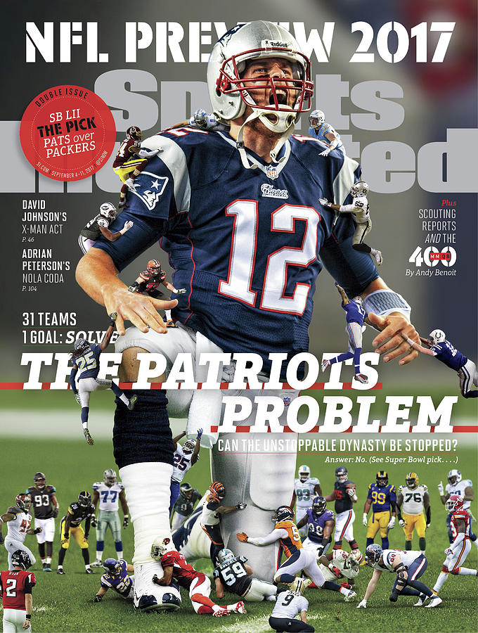 31 Teams, 1 Goal Stop Tom Brady, 2017 Nfl Football Preview Sports Illustrated Cover Photograph by Sports Illustrated